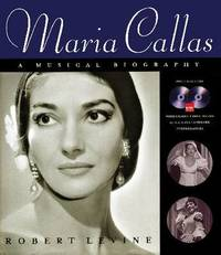 Maria Callas: A Musical Biography by Robert Levine image