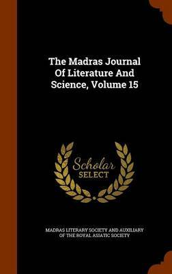 The Madras Journal of Literature and Science, Volume 15 image