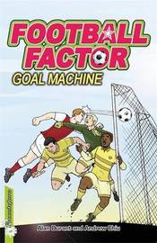Football Factor: Goal Machine by Alan Durant