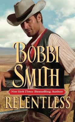 Relentless by Bobbi Smith
