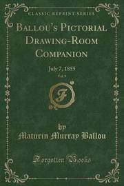 Ballou's Pictorial Drawing-Room Companion, Vol. 9 by Maturin Murray Ballou image