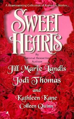 Sweet Hearts: a Heart Warming: A Heart Warming by Jill Et Al Landis