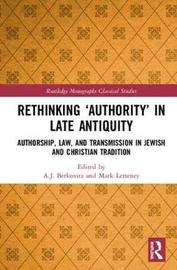 Rethinking `Authority' in Late Antiquity