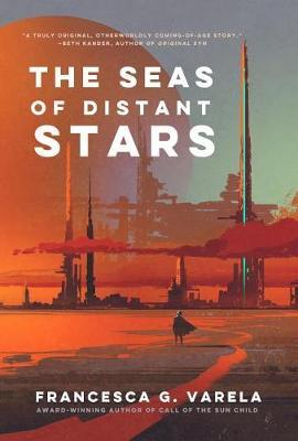 The Seas of Distant Stars by Francesca G Varela image