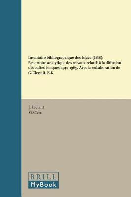 Inventaire bibliographique des Isiaca (IBIS) by Leclant
