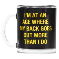 Say What: Glass Mug - Back Goes Out (Black)