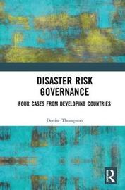 Disaster Risk Governance by Denise Thompson