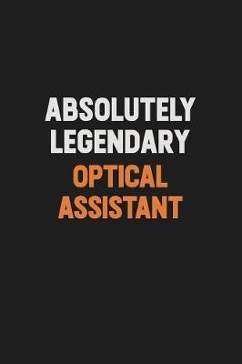 Absolutely Legendary Optical Assistant by Camila Cooper image