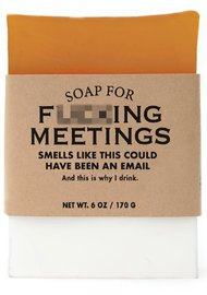 Whiskey River Co: Soap - For F*cking Meetings