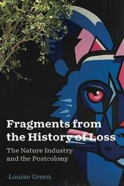 Fragments from the History of Loss by Louise Green image