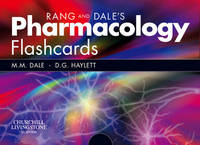 Rang and Dale's Pharmacology Flash Cards by Dennis G. Haylett (Senior Lecturer, Department of Pharmacology, University College, London) image