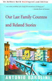 Our Last Family Countess and Related Stories by Antonio Barolini image