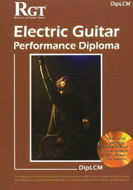 RGT DipLCM Electric Guitar Performance Diploma Handbook by Tony Skinner