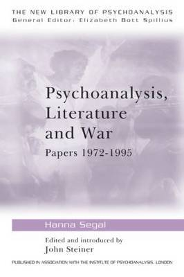 Psychoanalysis, Literature and War by Hanna Segal image