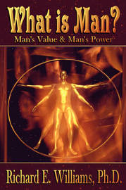 What Is Man? by Richard E. Williams image