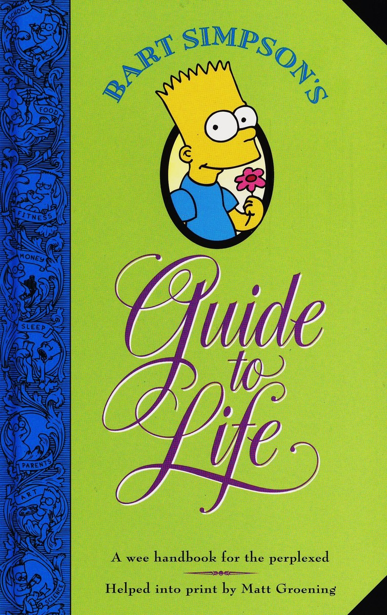 Bart Simpson's Guide to Life by Matt Groening image