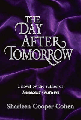 The Day After Tomorrow by Sharleen Cooper Cohen