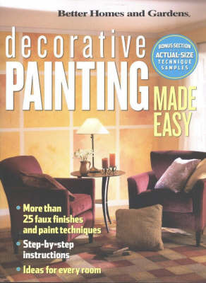 Decorative Painting Made Easy by Better Homes & Gardens