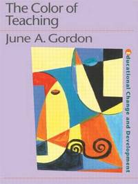 The Color of Teaching by June Gordon image