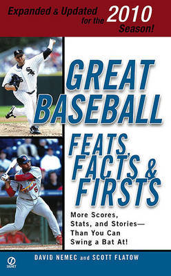 Great Baseball Feats, Facts & Firsts by David Nemec image