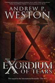 Exordium of Tears by Andrew P Weston