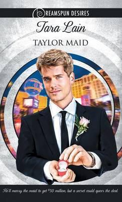 Taylor Maid by Tara Lain image