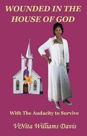 Wounded in the House of God by Vinita y Williams Davis