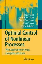Optimal Control of Nonlinear Processes by Dieter Grass