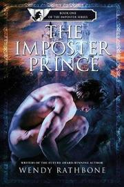 The Imposter Prince by Wendy Rathbone image