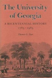 The University Of Georgia by Thomas G. Dyer