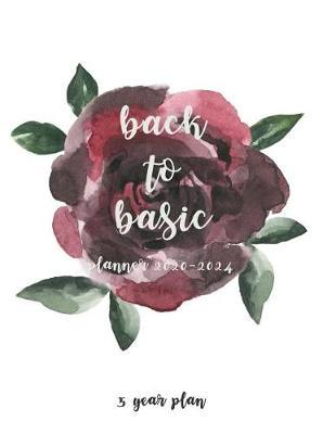 back to basic planner 2020-2024 by Kimmy Bu Brown
