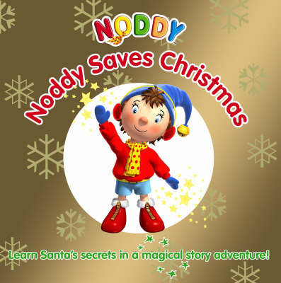 Noddy Saves Christmas!: Touch and Feel Book by Enid Blyton image