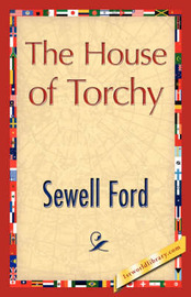 The House of Torchy by Ford Sewell Ford