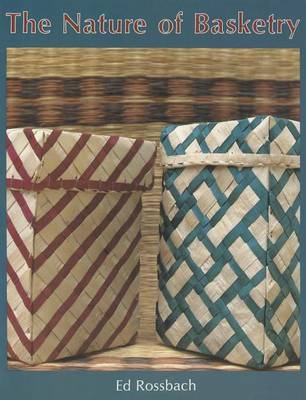 Nature of Basketry by Ed Rossbach