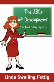 The ABCs of Development by Linda Swalling Fettig image