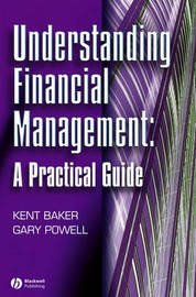 Understanding Financial Management by H Kent Baker