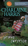 Grave Surprise (Harper Connelly #2) (US Ed) by Charlaine Harris