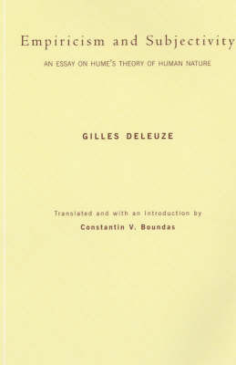 Empiricism and Subjectivity by Gilles Deleuze