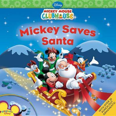 Mickey Saves Santa by Sheila Sweeny Higginson