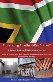 Prosecuting Apartheid - Era Crimes?: A South African Dialogue on Justice by Tyler Giannini image