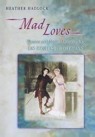 Mad Loves by Heather Hadlock