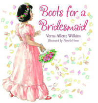 Boots for a Bridesmaid by Verna Allette Wilkins image
