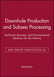 Conference on Downhole Production and Subsea Processing image