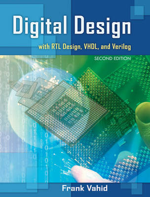 Digital Design with RTL Design, VHDL, and Verilog by Frank Vahid image
