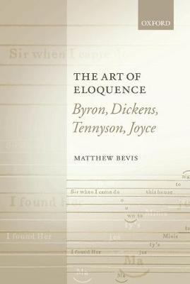 The Art of Eloquence by Matthew Bevis