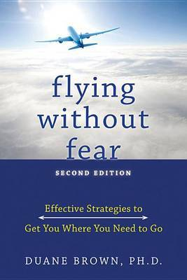 Flying Without Fear by Duane Brown