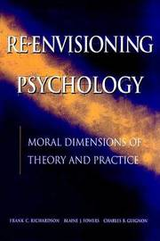 Re-envisioning Psychology: Ethics and Values in Modern Practice by Frank C. Richardson image