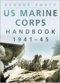 US Marine Corps Handbook 1941-45 by George Forty image