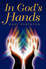 In God's Hands by Mary Robinson