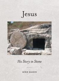 Jesus by Mike Mason